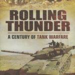 [PDF] [EPUB] Rolling Thunder: A Century of Tank Warfare Download