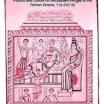 [PDF] [EPUB] Roman Edessa: Politics and Culture on the Eastern Fringes of the Roman Empire, 114 – 242 C.E. Download