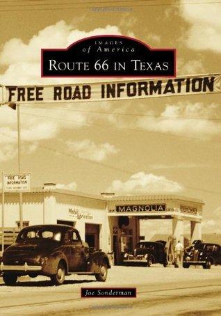 [PDF] [EPUB] Route 66 in Texas (Images of America: Texas) Download by Joe Sonderman