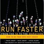 [PDF] [EPUB] Run Faster from the 5K to the Marathon: How to Be Your Own Best Coach Download