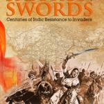 [PDF] [EPUB] Saffron Swords – Centuries of Indic Resistance to Invaders Download
