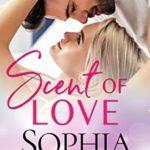 [PDF] [EPUB] Scent of Love (Beach Read, #3) Download