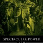 [PDF] [EPUB] Spectacular Power in the Greek and Roman City Download