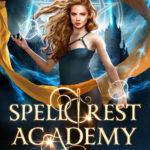 [PDF] [EPUB] Spellcrest Academy: Year One (Box Set, #1) Download