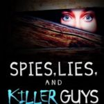 [PDF] [EPUB] Spies, Lies, and Killer Guys: A Humorous Teen Mystery Romance Download