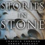 [PDF] [EPUB] Stories in Stone: Travels Through Urban Geology Download