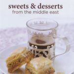 [PDF] [EPUB] Sweets and Desserts from the Middle East Download