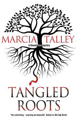 [PDF] [EPUB] Tangled Roots (Hannah Ives Mystery #17) Download by Marcia Talley