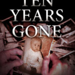 [PDF] [EPUB] Ten Years Gone (Adam Lapid Mysteries #1) Download