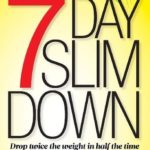 [PDF] [EPUB] The 7-Day Slim Down: Drop Twice the Weight in Half the Time with the Vitamin D Diet Download
