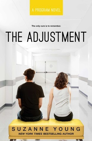 [PDF] [EPUB] The Adjustment (The Program, #3) Download by Suzanne Young