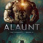[PDF] [EPUB] The Alaunt (The Shaanti Book 2) Download