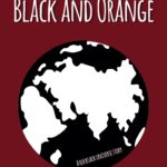 [PDF] [EPUB] The Battle of Black and Orange: A Rucksack Universe Story Download