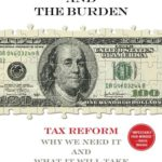 [PDF] [EPUB] The Benefit and The Burden: Tax Reform-Why We Need It and What It Will Take Download