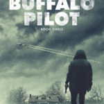 [PDF] [EPUB] The Buffalo Pilot (Ford Stevens Military-Aviation Thriller #3) Download