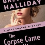 [PDF] [EPUB] The Corpse Came Calling (The Mike Shayne Mysteries Book 6) Download