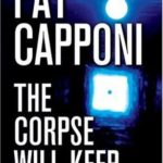 [PDF] [EPUB] The Corpse Will Keep Download