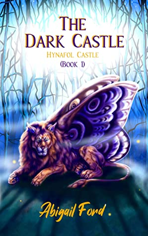 [PDF] [EPUB] The Dark Castle: Hynafol Castle #1 Download by Abigail Ford
