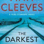 [PDF] [EPUB] The Darkest Evening (Vera Stanhope, #9) Download