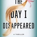 [PDF] [EPUB] The Day I Disappeared Download