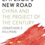 [PDF] [EPUB] The Emperor's New Road: China and the Project of the Century Download