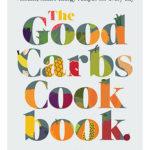 [PDF] [EPUB] The Good Carbs Cookbook Download