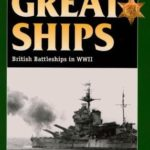[PDF] [EPUB] The Great Ships: British Battleships in World War II (Stackpole Military History Series) Download