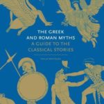 [PDF] [EPUB] The Greek and Roman Myths: A Guide to the Classical Stories Download