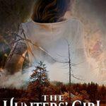 [PDF] [EPUB] The Hunters' Girl Download