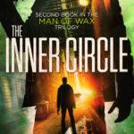 [PDF] [EPUB] The Inner Circle (Man of Wax Trilogy #2) Download