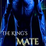 [PDF] [EPUB] The King's Mate (Rialan Kings Book 1): A Sci-Fi Alien Romance Download