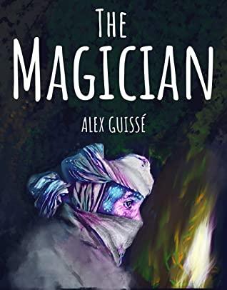 [PDF] [EPUB] The Magician Download by Alex Guissé