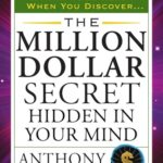 [PDF] [EPUB] The Million Dollar Secret Hidden in Your Mind Download