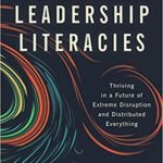 [PDF] [EPUB] The New Leadership Literacies: Thriving in a Future of Extreme Disruption and Distributed Everything Download