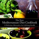 [PDF] [EPUB] The New Mediterranean Diet Cookbook: A Delicious Alternative for Lifelong Health Download