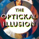 [PDF] [EPUB] The Optickal Illusion: A Novel Download