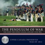 [PDF] [EPUB] The Pendulum of War — The Fight for Upper Canada, January—June 1813 Download