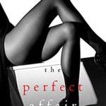 [PDF] [EPUB] The Perfect Affair (Jessie Hunt #7) Download