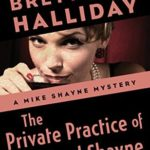 [PDF] [EPUB] The Private Practice of Michael Shayne (The Mike Shayne Mysteries Book 2) Download