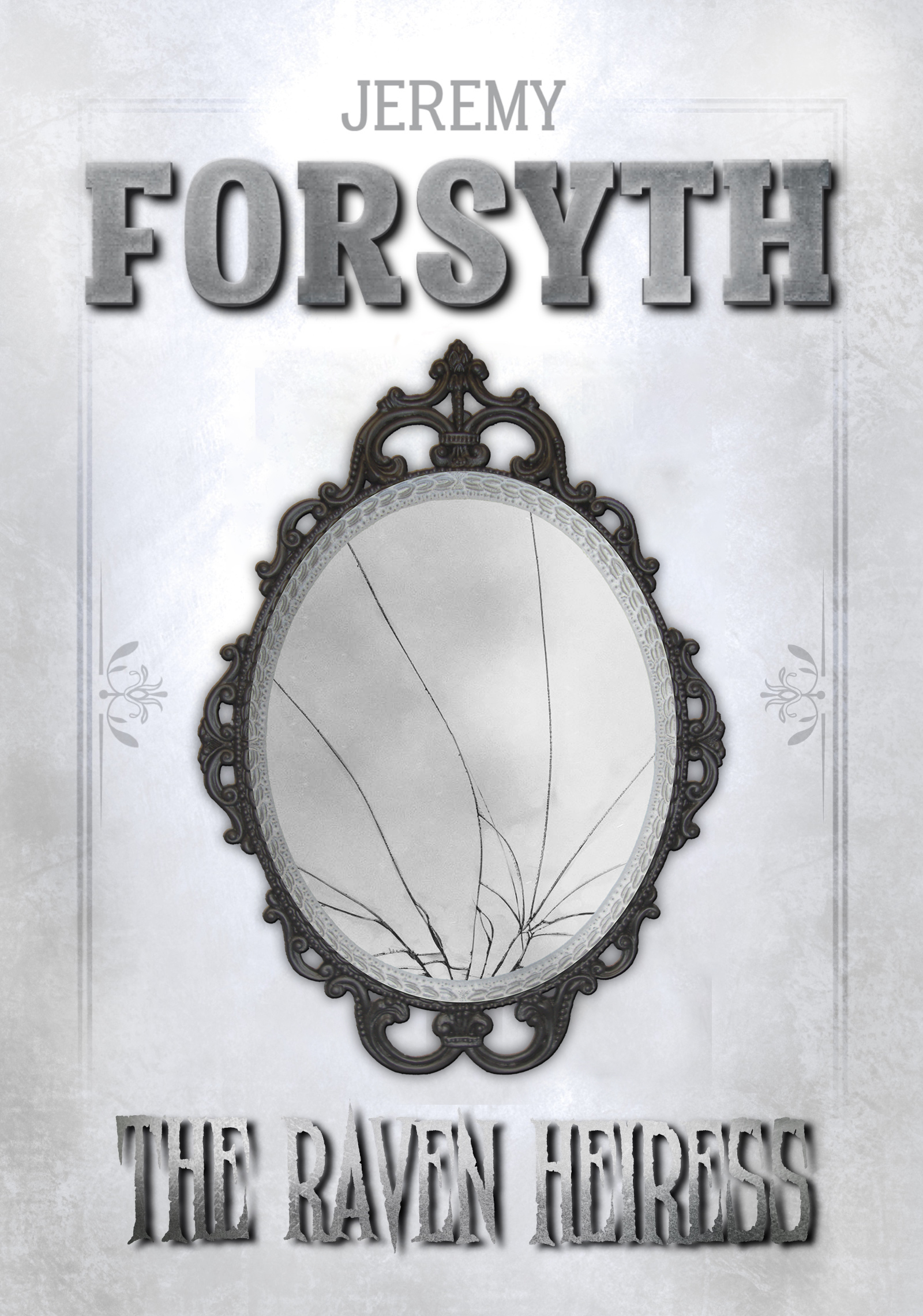 [PDF] [EPUB] The Raven Heiress (Sun, Moon, Sand and Star, #4) Download by Jeremy Forsyth