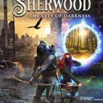 [PDF] [EPUB] The Raven of Sherwood: The City of Darkness Download