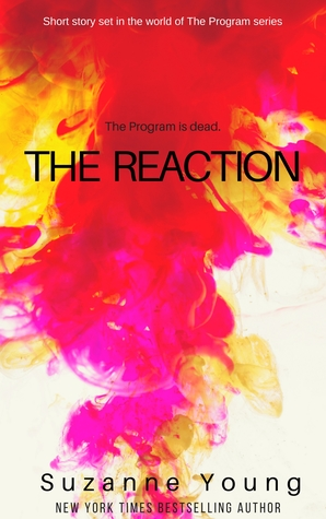 [PDF] [EPUB] The Reaction (The Program, #5.5) Download by Suzanne Young