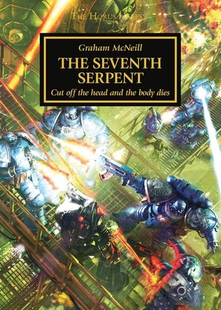 [PDF] [EPUB] The Seventh Serpent (The Horus Heresy #Novella) Download by Graham McNeill