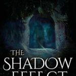 [PDF] [EPUB] The Shadow Effect (The Shadow Saga #2) Download