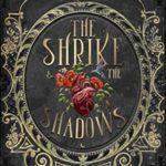 [PDF] [EPUB] The Shrike and the Shadows Download