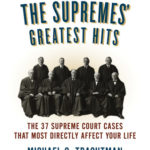 [PDF] [EPUB] The Supremes' Greatest Hits, Revised  Updated Edition: The 37 Supreme Court Cases That Most Directly Affect Your Life Download