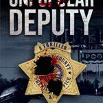 [PDF] [EPUB] The Unpopular Deputy: A Thriller (The Unpopular Sheriff Book 2) Download