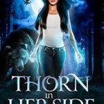 [PDF] [EPUB] Thorn in Her Side: A Witch-Shifter Paranormal Romance Download