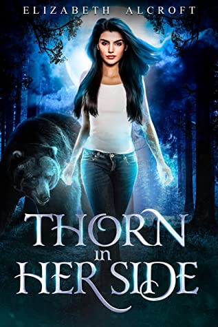 [PDF] [EPUB] Thorn in Her Side: A Witch-Shifter Paranormal Romance Download by Elizabeth Alcroft