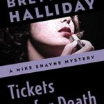 [PDF] [EPUB] Tickets for Death (The Mike Shayne Mysteries Book 4) Download